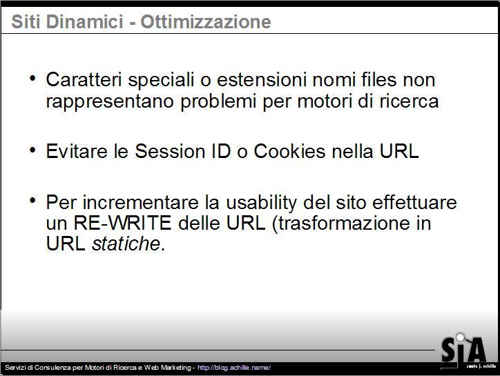 Presentazione sul design amichevole per motori di ricerca: Problematiche relativi ai siti dinamici, cosa evitare nelle URL