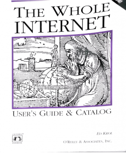 The Whole Internet Catalog - user's guide and catalog